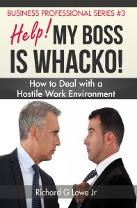 Help! My Boss is Whacko!