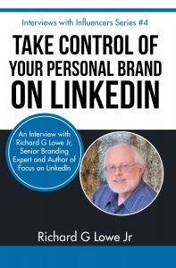 Take Control of your Personal Brand on LinkedIn