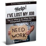 Help! I've Lost My Job