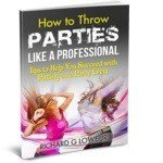 How to Throw Parties Like a Professional