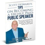 Scott Howard on Becoming a Highly Paid Public Speaker