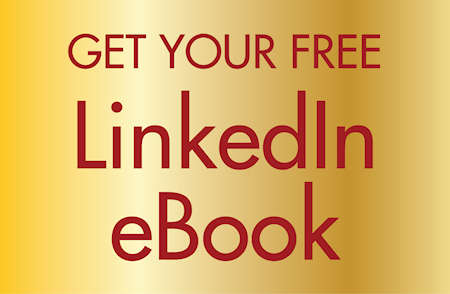 Get your free LinkedIn eBook from LinkedIn Branding Expert Richard Lowe