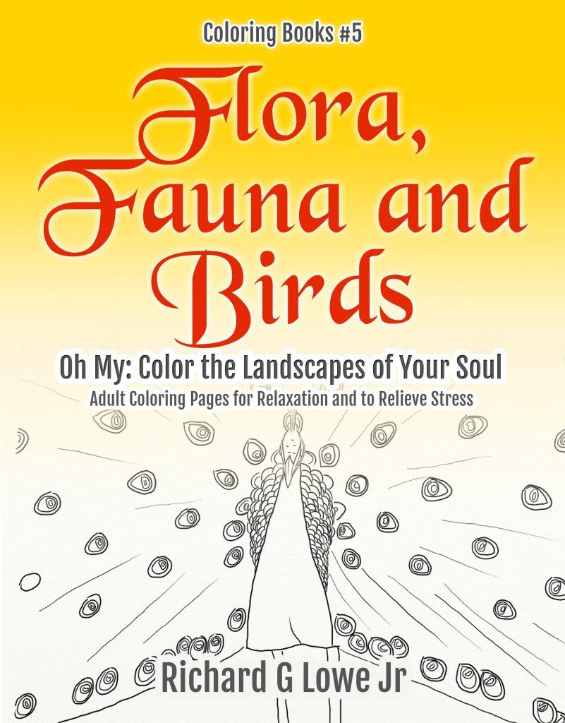 Flora, Fauna and Bird Oh My!