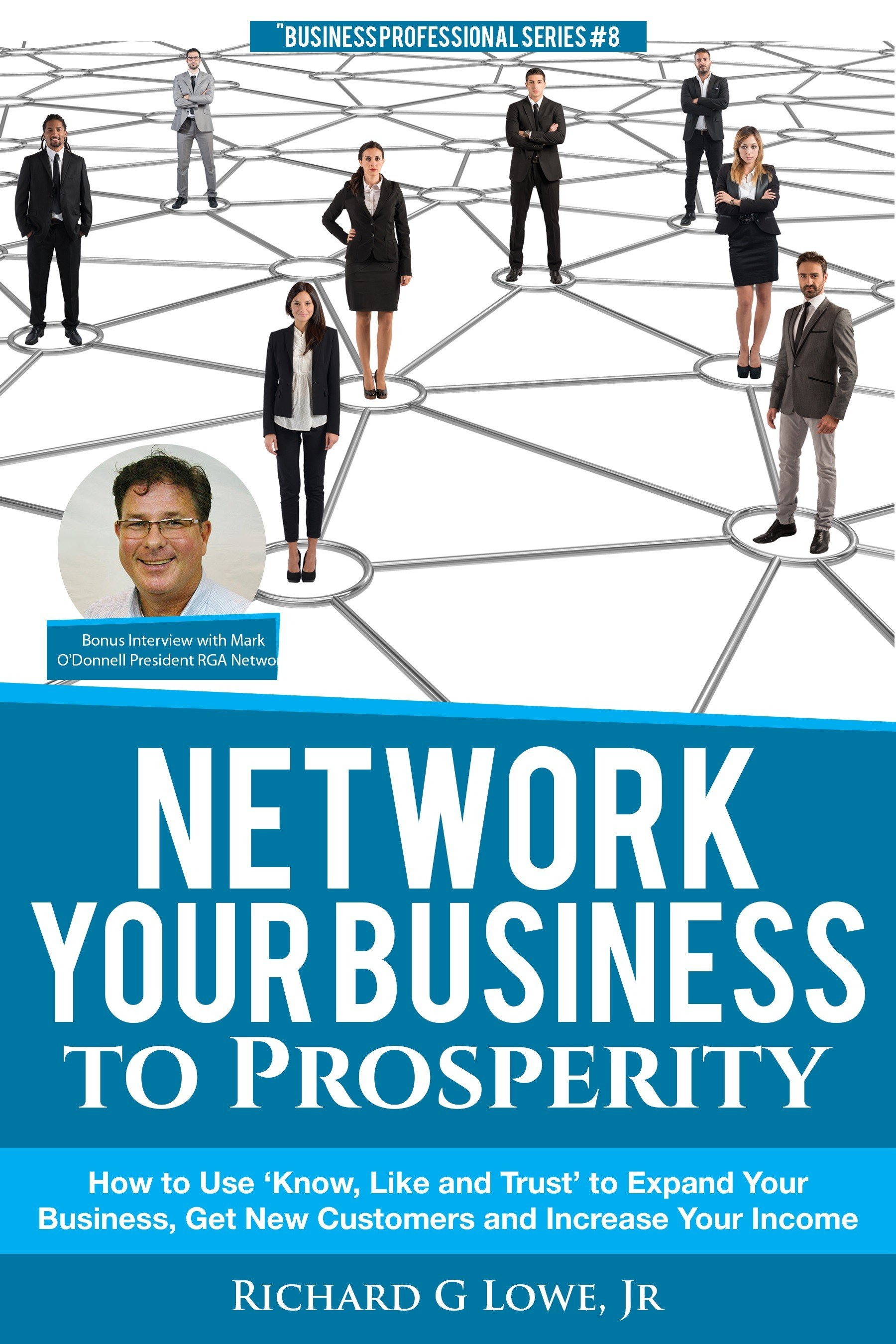 network your business to prosperity ⋆ the writing king business networking will bring prosperity and expansion