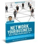 Network Your Business to Prosperity