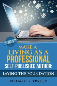 Make a Living as a Professional Self-Published Author explains why you should self publish